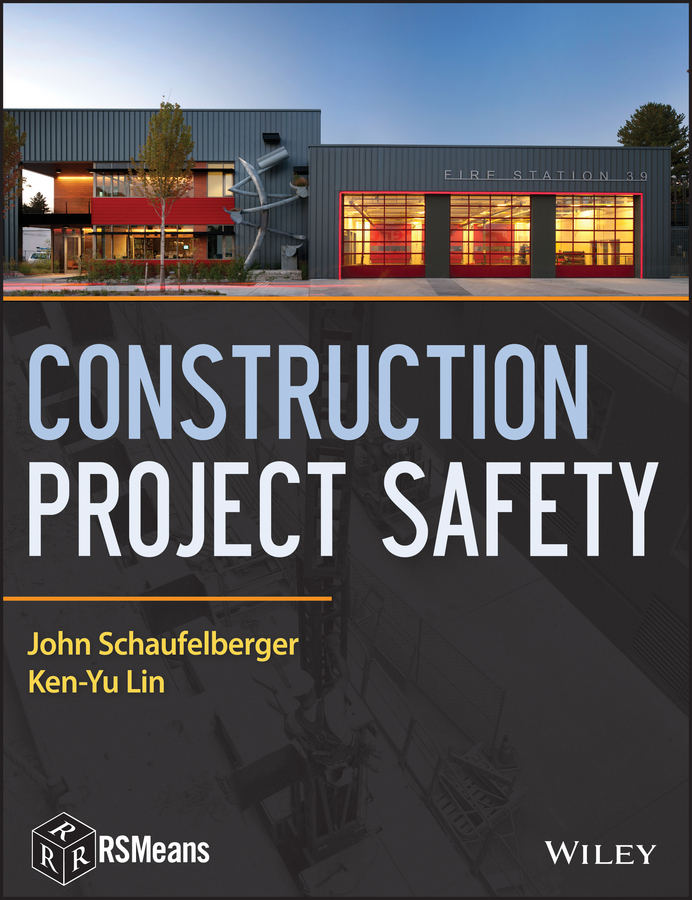 Schaufelberger John Construction Project Safety david r pierce jr project scheduling and management for construction