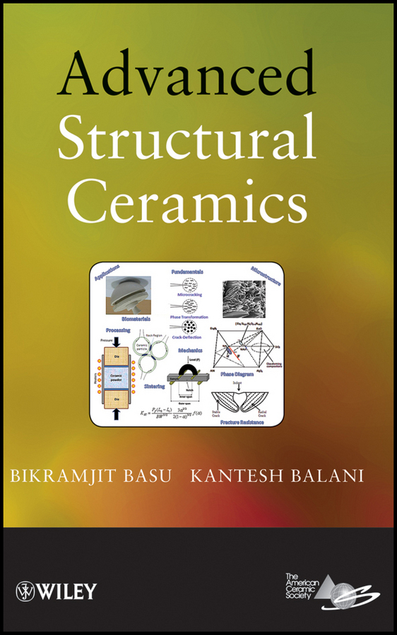 Basu Bikramjit Advanced Structural Ceramics advanced robotic applications