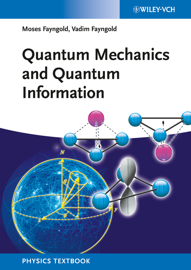 Fayngold Moses Quantum Mechanics and Quantum Information ISBN: 9783527674725 information management in diplomatic missions