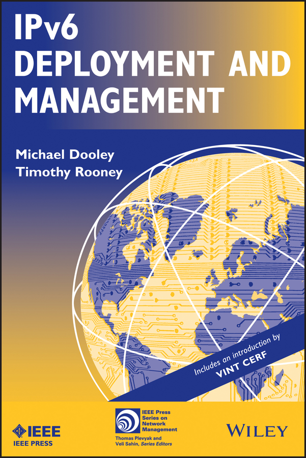 Dooley Michael IPv6 Deployment and Management matthew strebe network security foundations technology fundamentals for it success