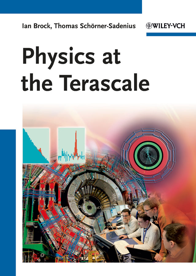 Brock Ian Physics at the Terascale defining the ne standard of excellence at ork 9787515802565