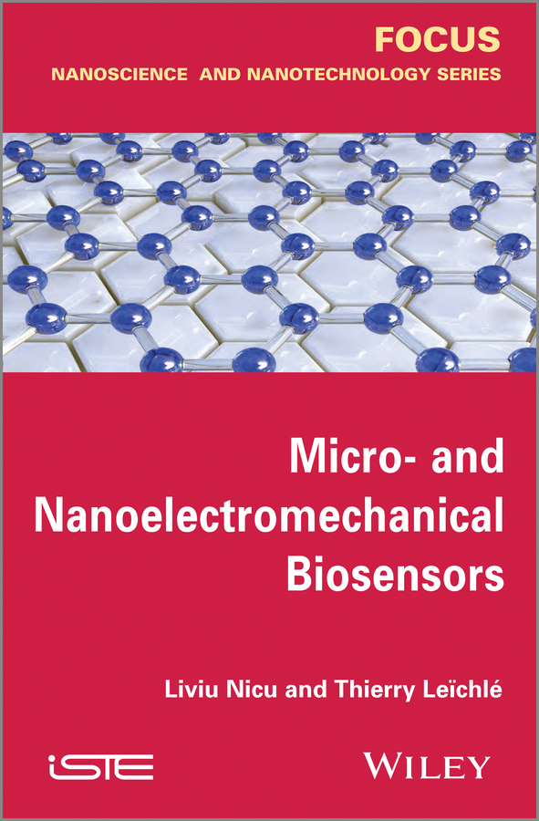 Nicu Liviu Micro-and Nanoelectromechanical Biosensors optical grating coupler biosensor and biomedical applications