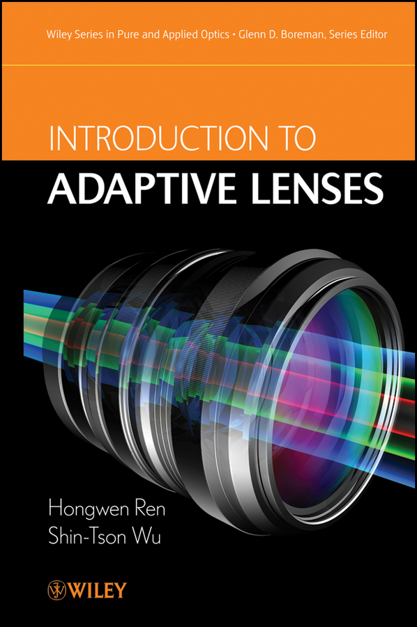 Wu Shin-Tson Introduction to Adaptive Lenses aputure dec dec e lens adapter wireless remote adapter follow focus control for canon lenses to e mount for sony camera