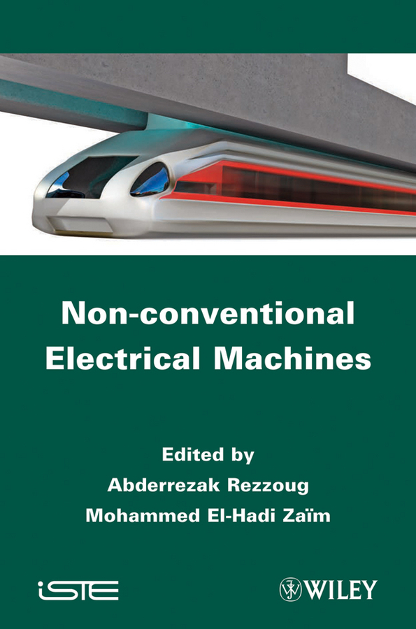 Rezzoug Abderrezak Non-conventional Electrical Machines rezzoug abderrezak non conventional electrical machines