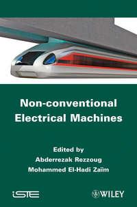 Rezzoug Abderrezak - Non-conventional Electrical Machines