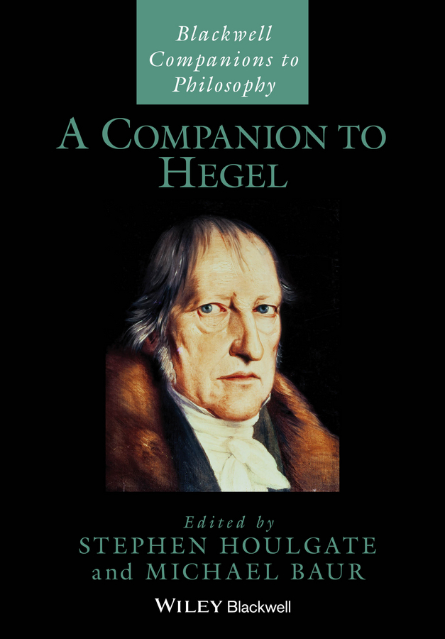 Houlgate Stephen A Companion to Hegel