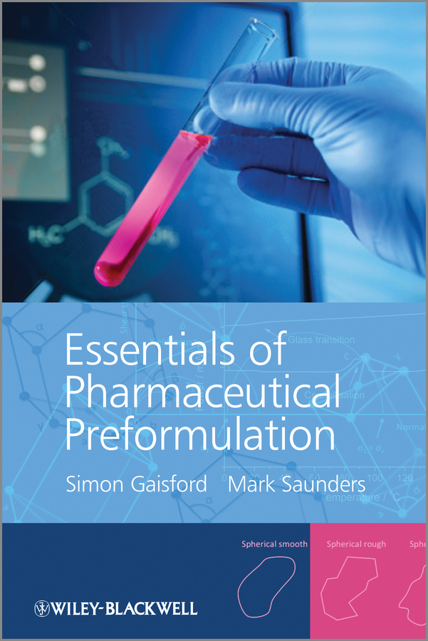 Gaisford Simon Essentials of Pharmaceutical Preformulation ISBN: 9781118423219 cactus mucilage as pharmaceutical excipient