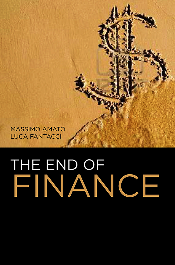 Amato Massimo The End of Finance
