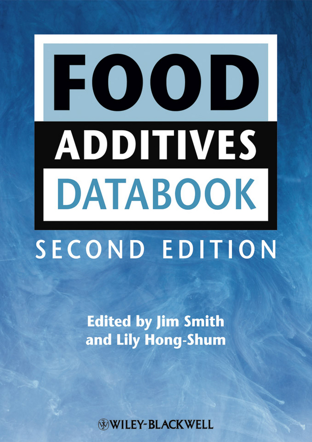 Smith Jim Food Additives Data Book the good food book for families
