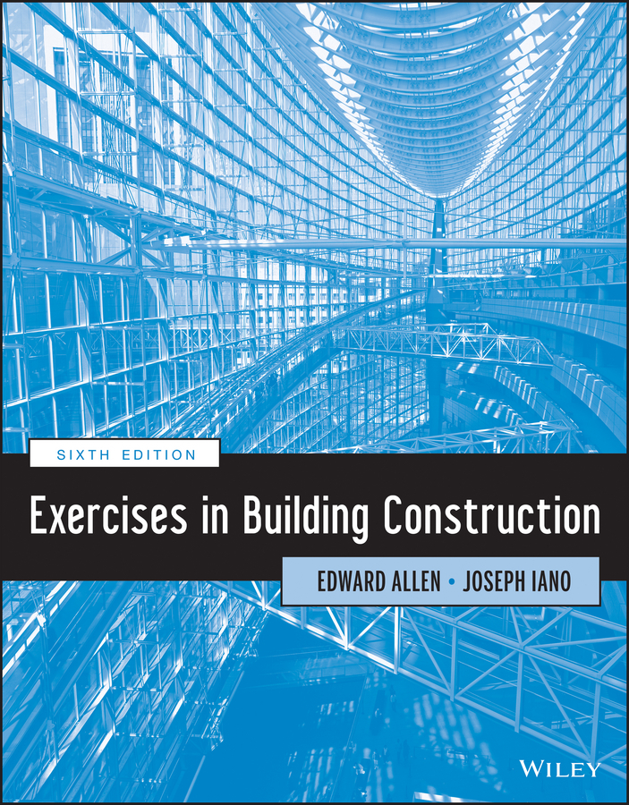 Iano Joseph Exercises in Building Construction ISBN: 9781118659816 цена