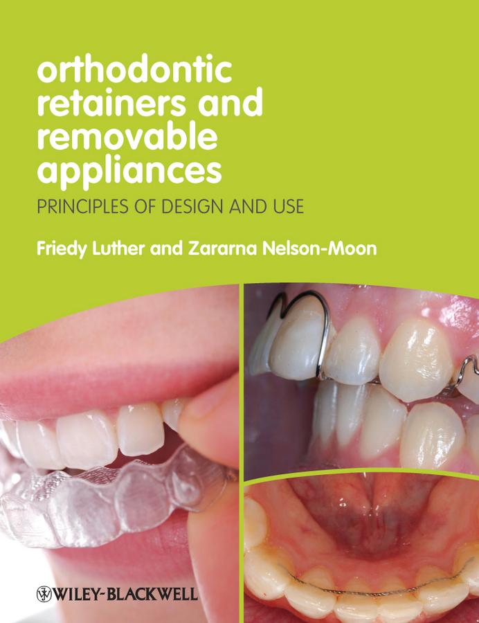 Luther Friedy Orthodontic Retainers and Removable Appliances. Principles of Design and Use ISBN: 9781118432761 dental torque pliers orthodontic pliers pliers tool torque orthodontic orthodontic materials forming genuine