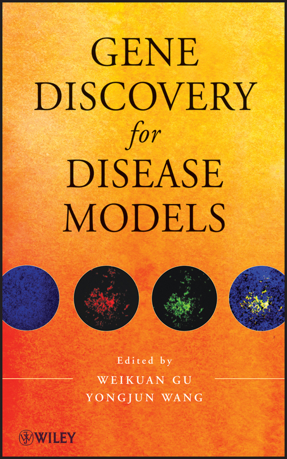 Wang Yongjun Gene Discovery for Disease Models pesenson misha meyer multiscale analysis and nonlinear dynamics from genes to the brain