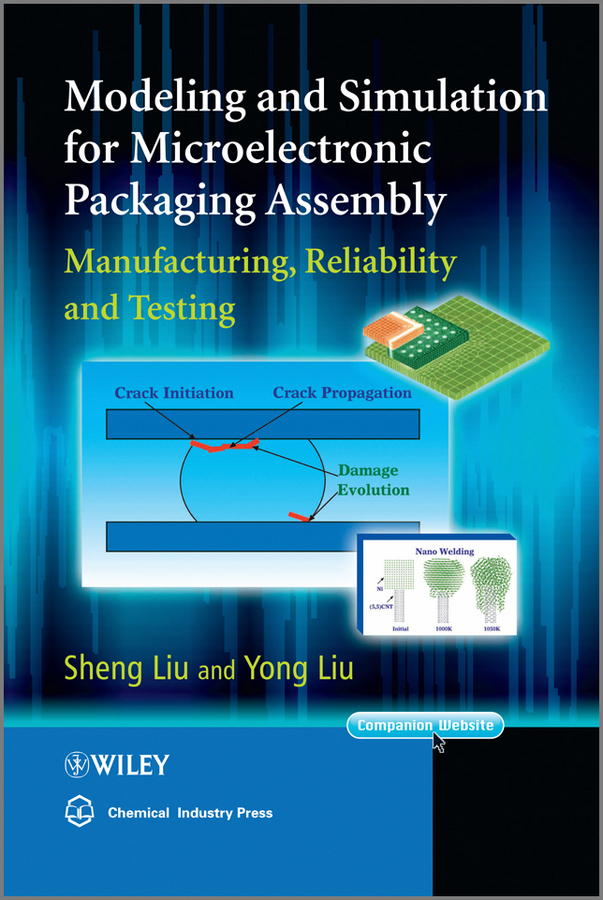 Liu Yong Modeling and Simulation for Microelectronic Packaging Assembly. Manufacturing, Reliability and Testing marxism and darwinism