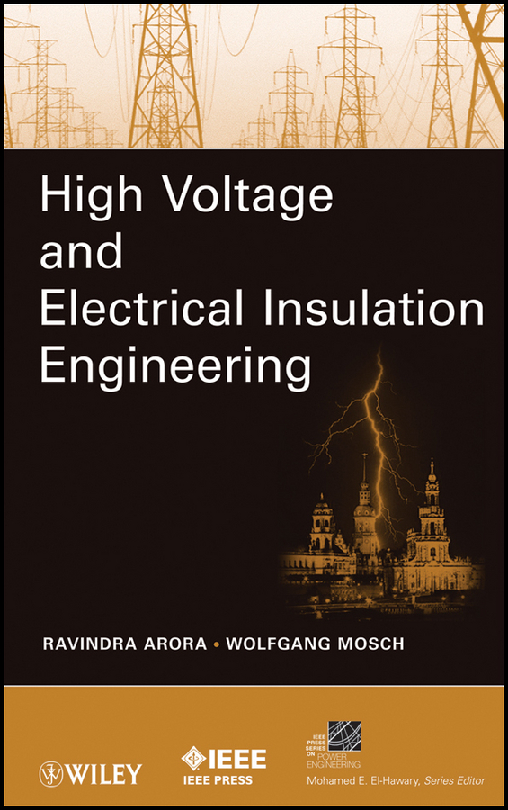 Arora Ravindra High Voltage and Electrical Insulation Engineering