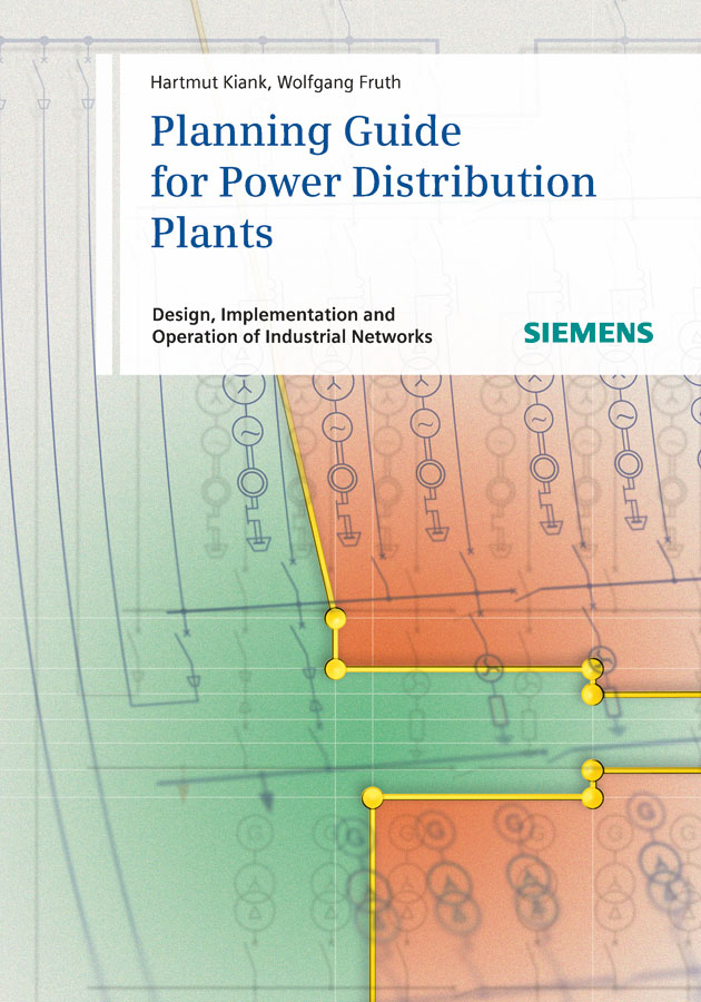 Fruth Wolfgang Planning Guide for Power Distribution Plants. Design, Implementation and Operation of Industrial Networks man power planning