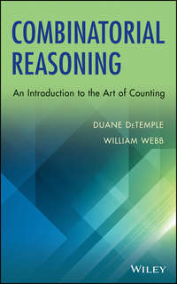 DeTemple Duane - Combinatorial Reasoning. An Introduction to the Art of Counting