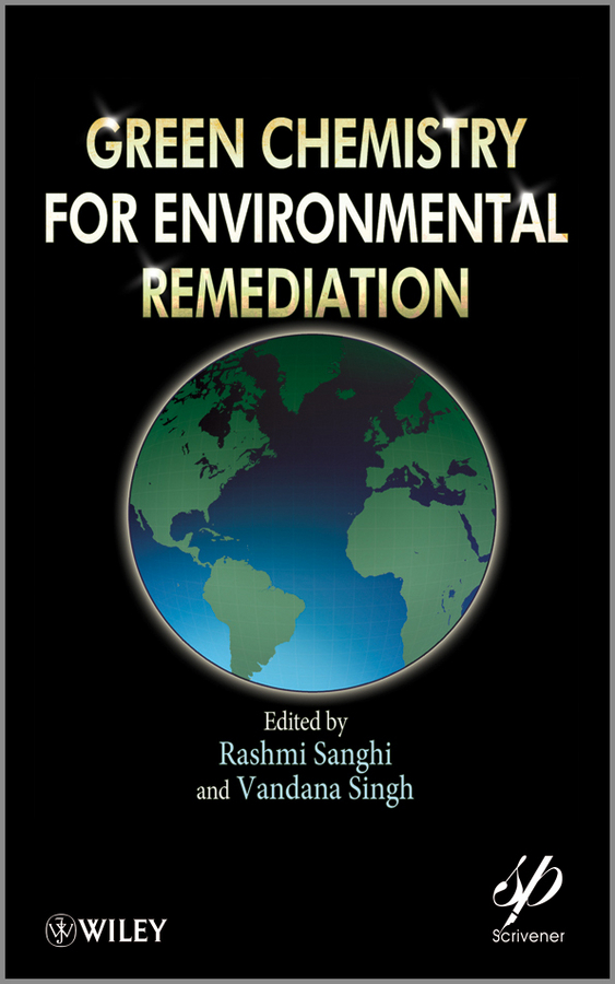 Singh Vandana Green Chemistry for Environmental Remediation