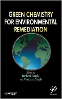 Singh Vandana - Green Chemistry for Environmental Remediation