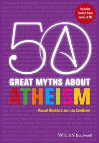 Sch?klenk Udo - 50 Great Myths About Atheism