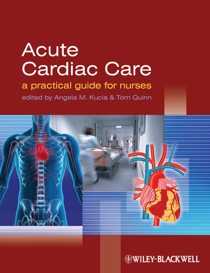 Quinn Tom Acute Cardiac Care. A Practical Guide for Nurses constraint induced movement therapy in acute stroke patients