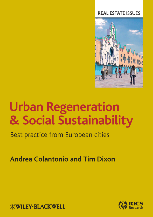 Tim Dixon Urban Regeneration and Social Sustainability. Best Practice from European Cities ISBN: 9781444329452 urbanization regionalization and urban characteristics in india