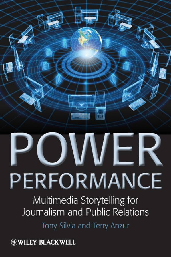 Silvia Tony Power Performance. Multimedia Storytelling for Journalism and Public Relations raggio a4112pl 1wh arte lamp 1112799