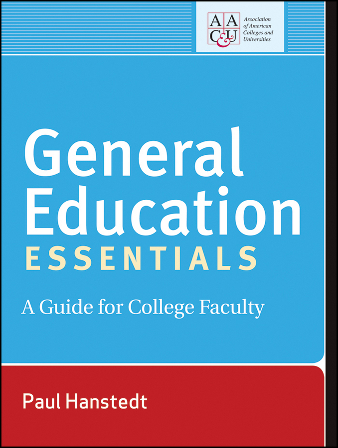 Rhodes Terrel General Education Essentials. A Guide for College Faculty