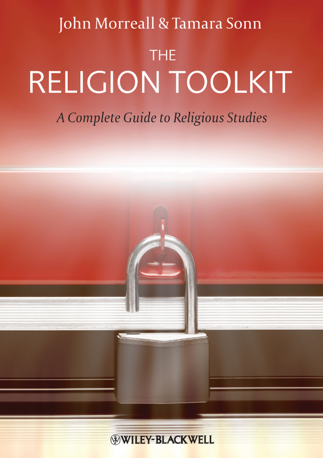Sonn Tamara The Religion Toolkit. A Complete Guide to Religious Studies complete guide to nature photography