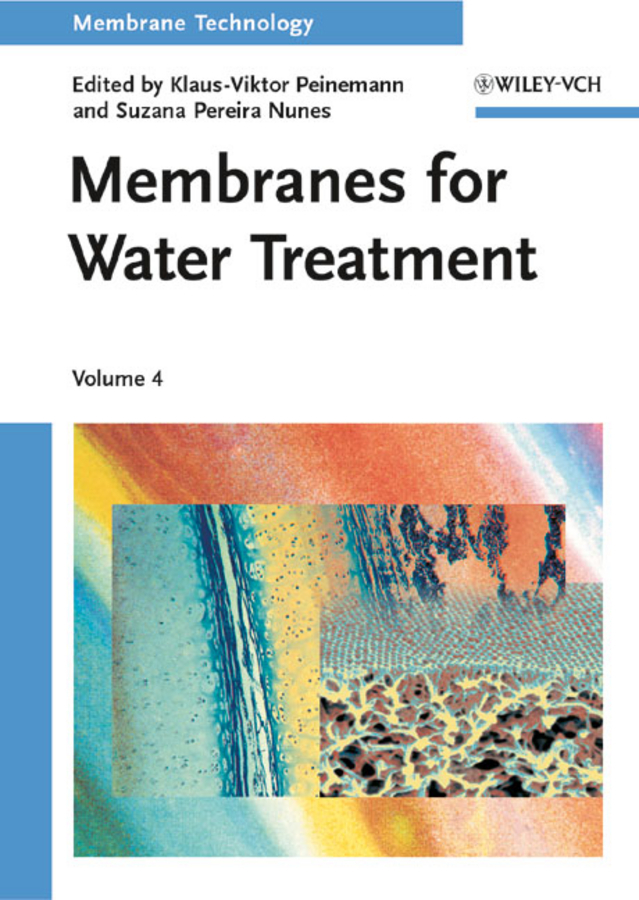 Nunes Suzana Pereira Membrane Technology, Volume 4. Membranes for Water Treatment