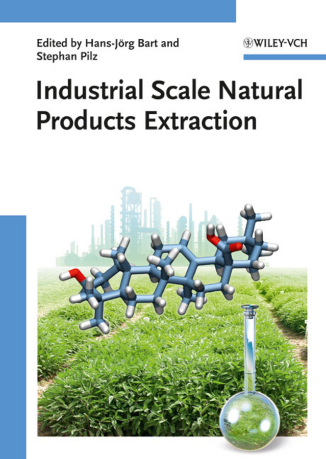 Pilz Stephan Industrial Scale Natural Products Extraction ISBN: 9783527635146 boodhoo kamelia process intensification technologies for green chemistry engineering solutions for sustainable chemical processing