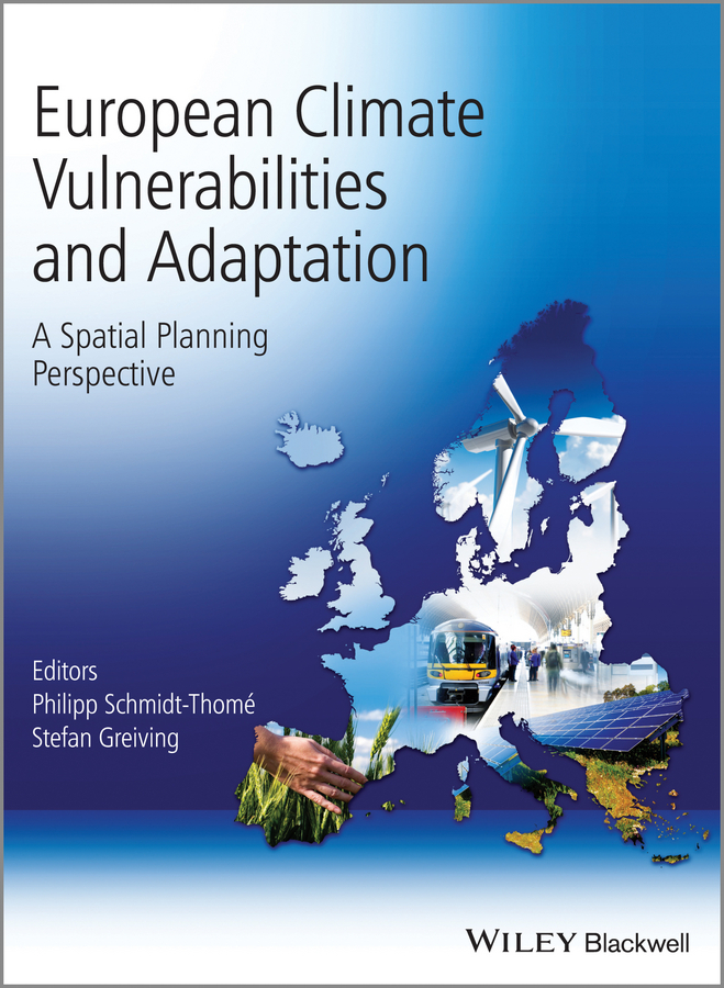 Greiving Stefan European Climate Vulnerabilities and Adaptation. A Spatial Planning Perspective lacywear s 16 nez