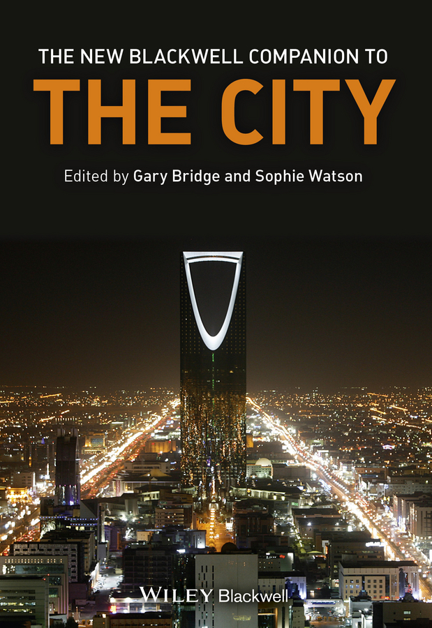 Bridge Gary The New Blackwell Companion to the City managing imaginary organizations a new perspectives on business