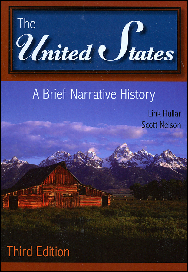 Hullar Link The United States. A Brief Narrative History inventing america – a history of the united states cd