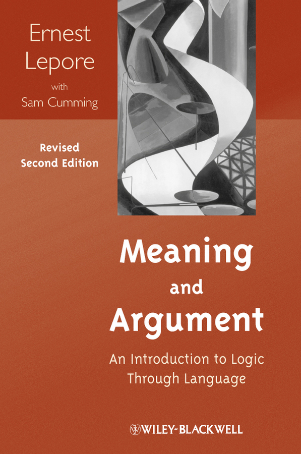 Lepore Ernest Meaning and Argument. An Introduction to Logic Through Language блуза befree befree be031ewadnl7
