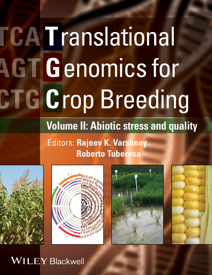 Varshney Rajeev Translational Genomics for Crop Breeding. Volume 2 - Improvement for Abiotic Stress, Quality and Yield Improvement red curved crop top