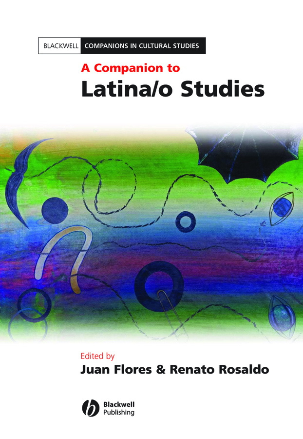 Rosaldo Renato A Companion to Latina/o Studies business and ethics in a country with political socio economic crisis