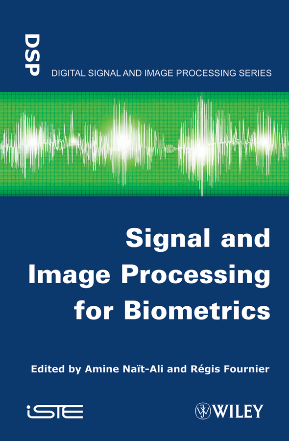 Fournier Regis Signal and Image Processing for Biometrics fournier