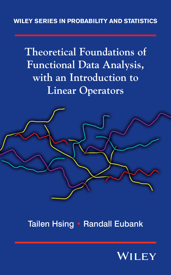 Eubank Randall Theoretical Foundations of Functional Data Analysis, with an Introduction to Linear Operators ISBN: 9781118762561 шкаф пенал roca gap фиолетовый r zru9302746