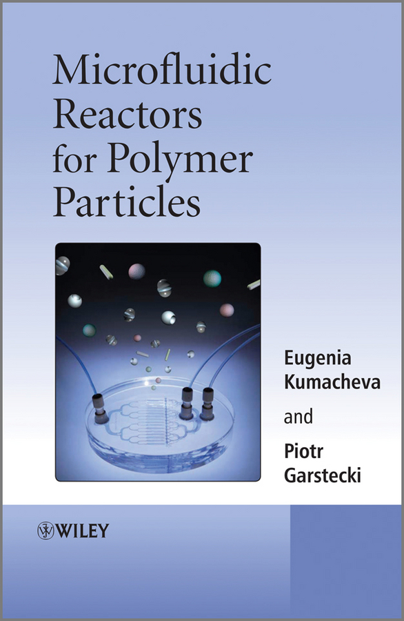 Kumacheva Eugenia Microfluidic Reactors for Polymer Particles