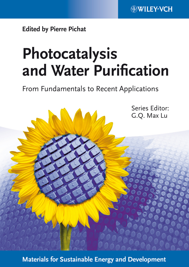 Lu Max Photocatalysis and Water Purification. From Fundamentals to Recent Applications ISBN: 9783527645428 antimicrobial contaminant elimination from water and waste sludge