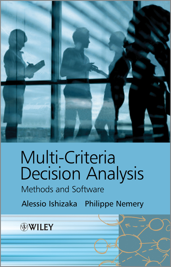 Ishizaka Alessio Multi-criteria Decision Analysis. Methods and Software ISBN: 9781118644928 introduction to business research methods