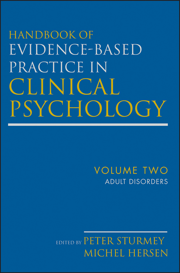 Hersen Michel Handbook of Evidence-Based Practice in Clinical Psychology Adult Disorders