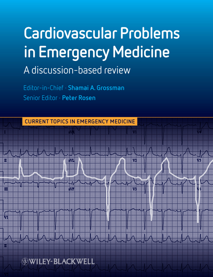 Grossman Shamai Cardiovascular Problems in Emergency Medicine. A Discussion-based Review cases of environemntal problems in india