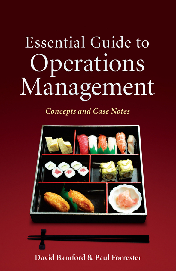 Forrester Paul Essential Guide to Operations Management. Concepts and Case Notes ISBN: 9780470688168 information management in diplomatic missions