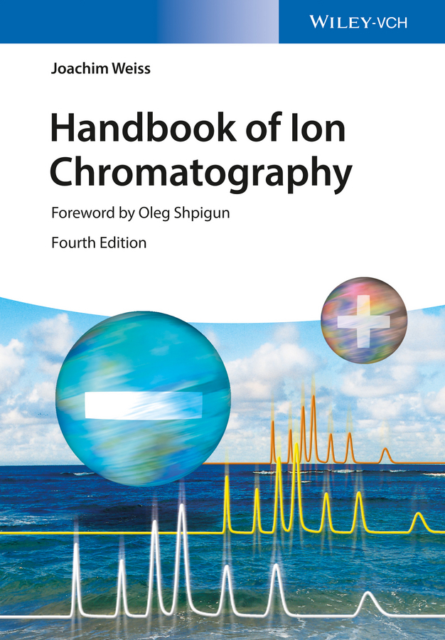 Weiss Joachim Handbook of Ion Chromatography, 3 Volume Set green analytical chemistry 56