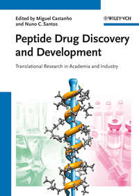 Castanho Miguel - Peptide Drug Discovery and Development. Translational Research in Academia and Industry