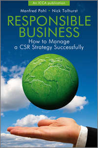 Tolhurst Nick - Responsible Business. How to Manage a CSR Strategy Successfully