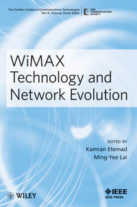 Lai Ming-Yee - WiMAX Technology and Network Evolution