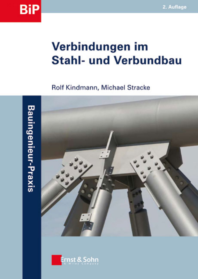Kindmann Rolf Verbindungen im Stahl- und Verbundbau kindmann rolf verbindungen im stahl und verbundbau
