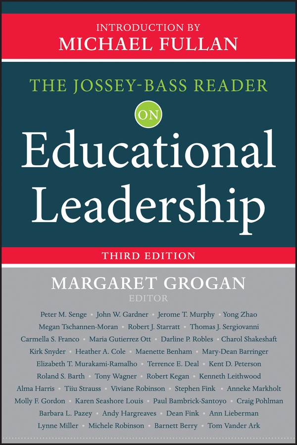Grogan Margaret The Jossey-Bass Reader on Educational Leadership ISBN: 9781118621868 the integral leadership of dr jane goodall